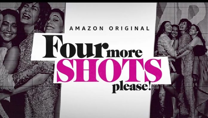 Four More Shot Please Season 1