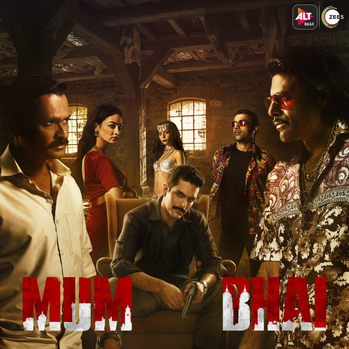All set to stream on ALTBalaji and ZEE5 from 12th November, Mum Bhai is a crime drama that will dive into the Mumbai underworld.