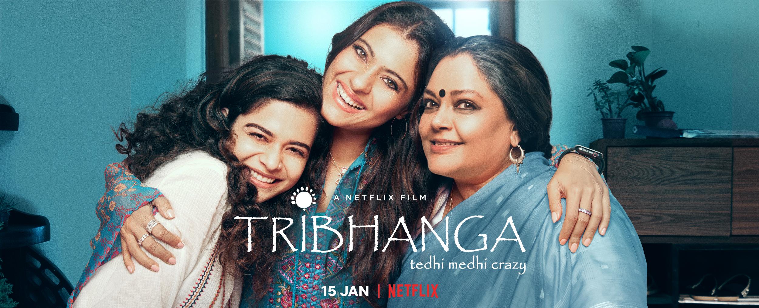 Netflix Unveils The Trailer Of Tribhanga: Tedhi Medhi Crazy