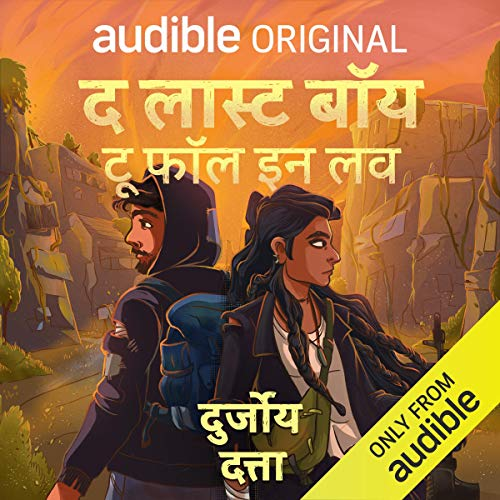 The Last Boy to Fall in Love (Hindi)